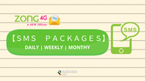 Zong SMS Packages – Daily, Weekly, Monthly SMS Bundles,